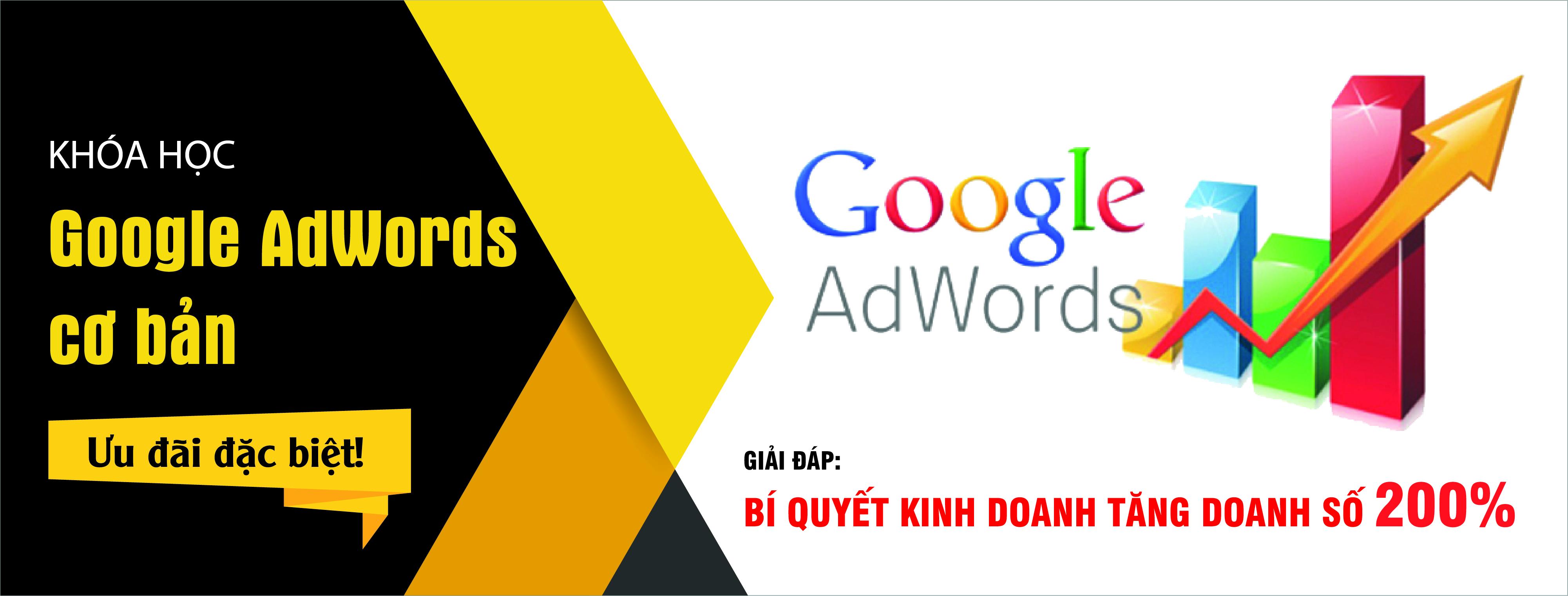 Khóa Học Quảng Cáo Google Adwords